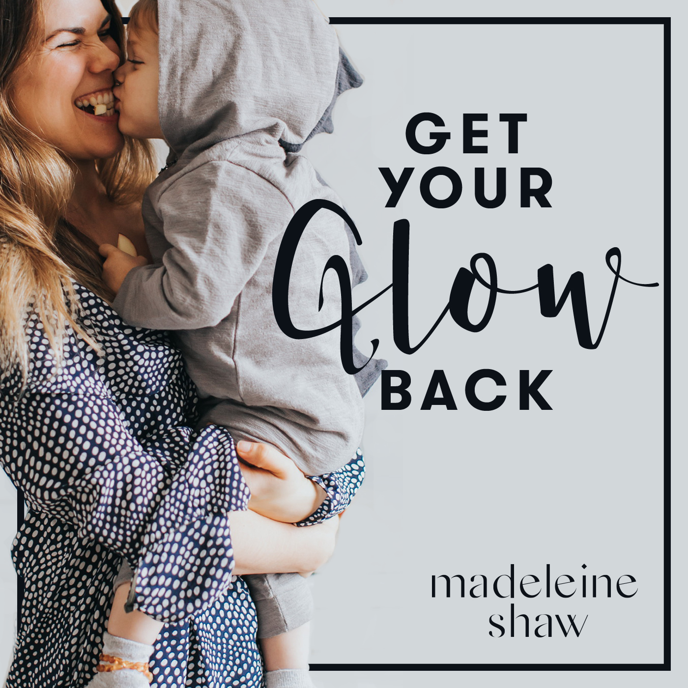 Get Your Glow Back show art