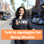 Artwork for Told to Apologize for Being Muslim