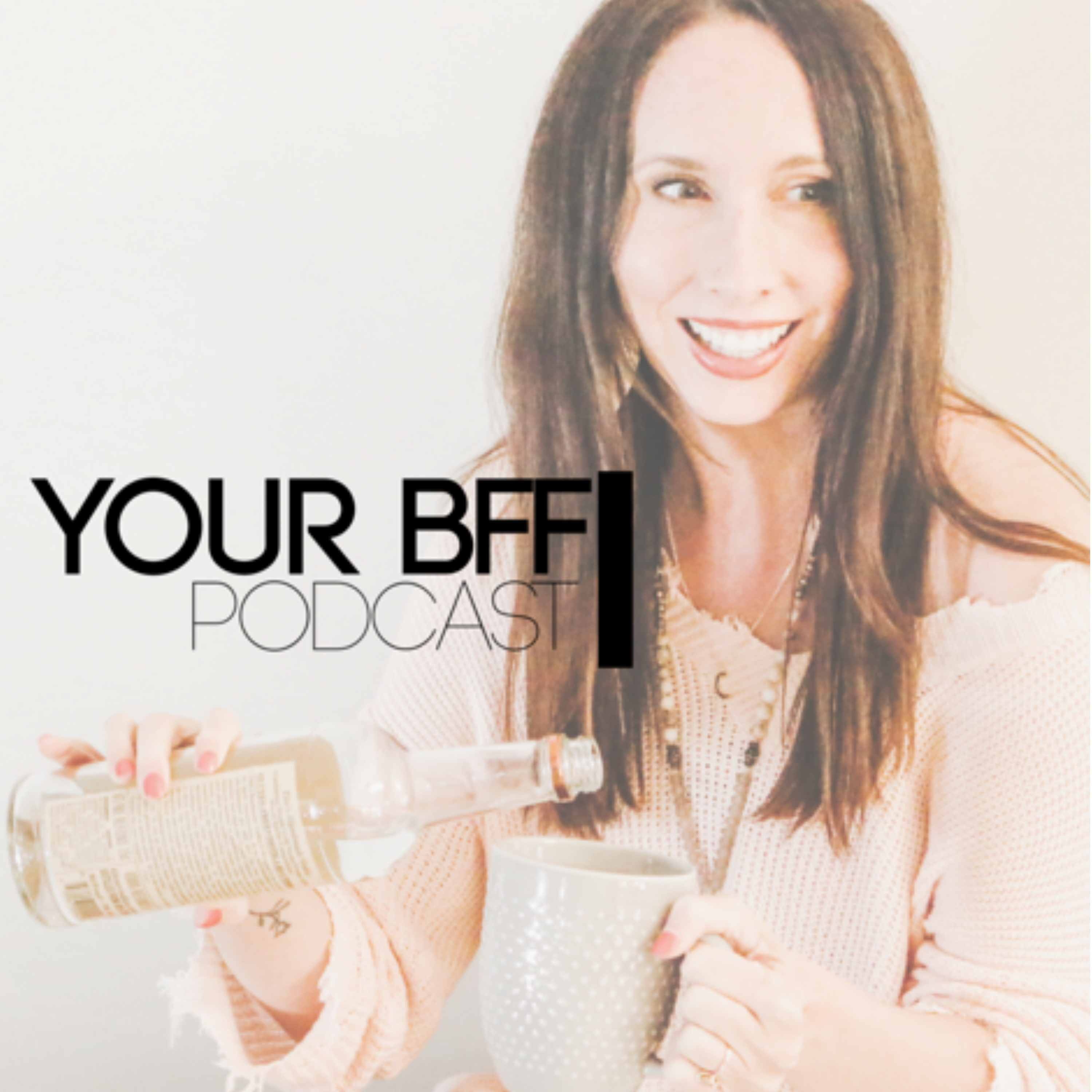 Your BFF Podcast show art