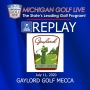 Artwork for MGL Radio July 11 - Gaylord Golf Mecca