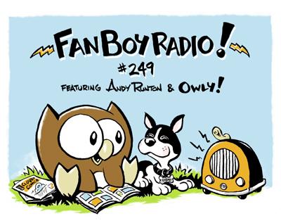 Fanboy Radio #249 - Andy Runton