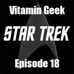 Episode 18 - Salute to Star Trek