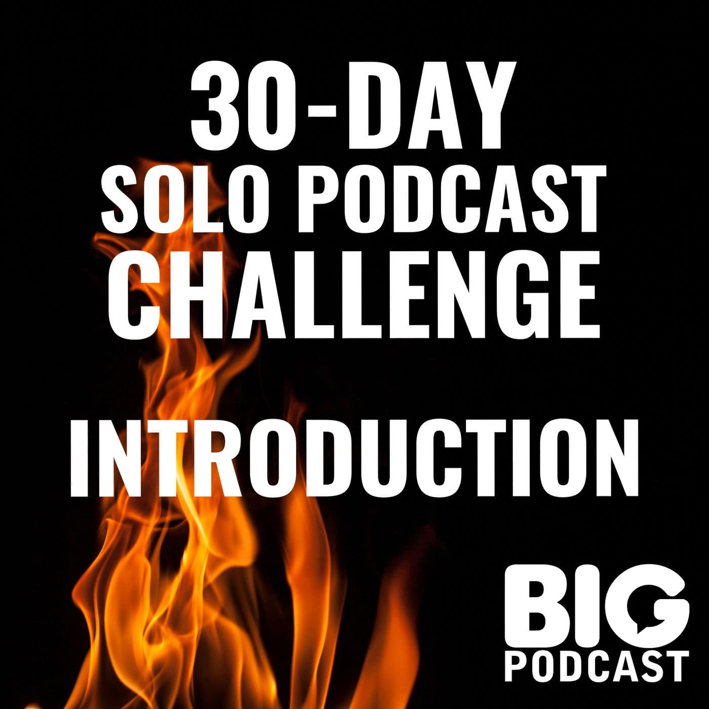 Artwork for 30-Day Solo Podcast Challenge - Introduction