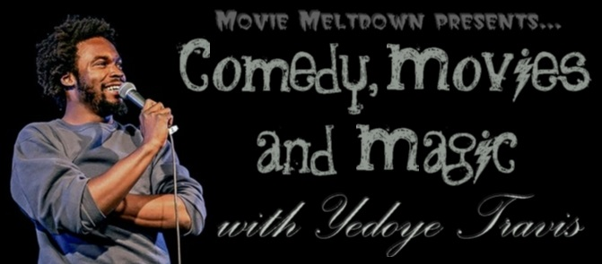 Comedy, Movies and Magic... with Yedoye Travis