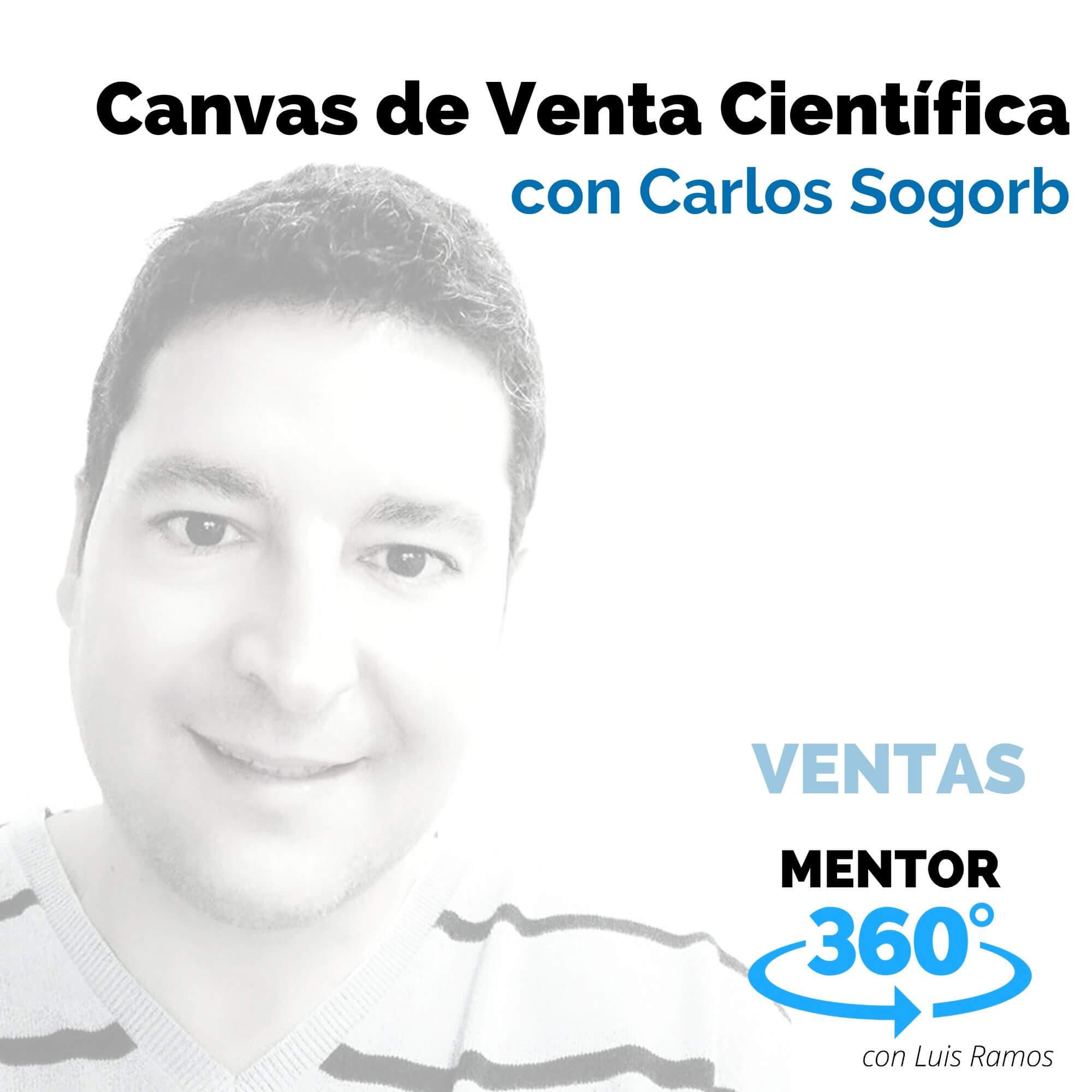 Canvas de Venta Científica, Con Carlos Sogorb - VENTAS