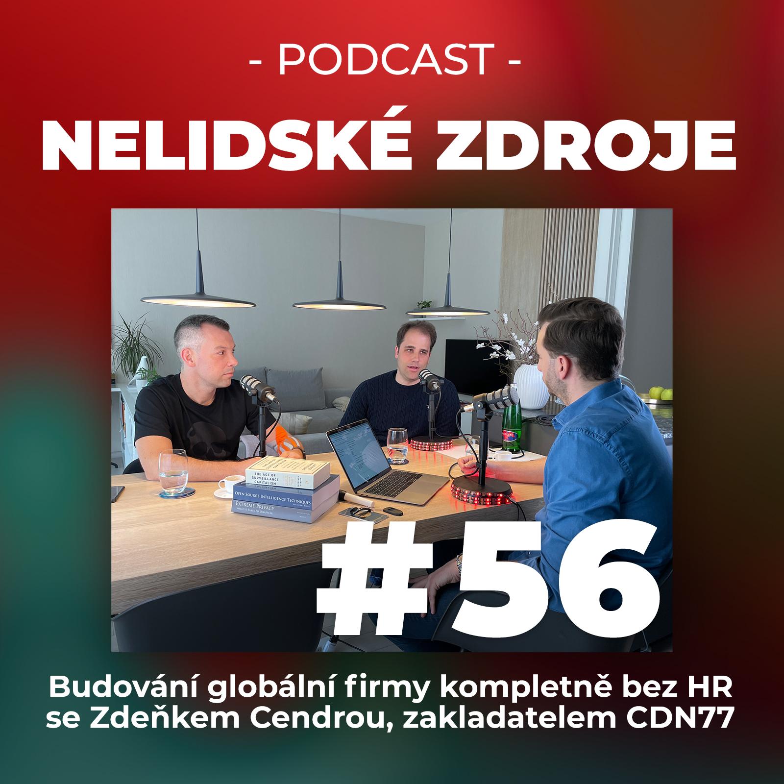 56: Budování globální firmy kompletně bez HR se Zdeňkem Cendrou, zakladatelem CDN77