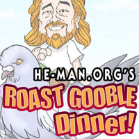 Episode 041 - He-Man.org's Roast Gooble Dinner