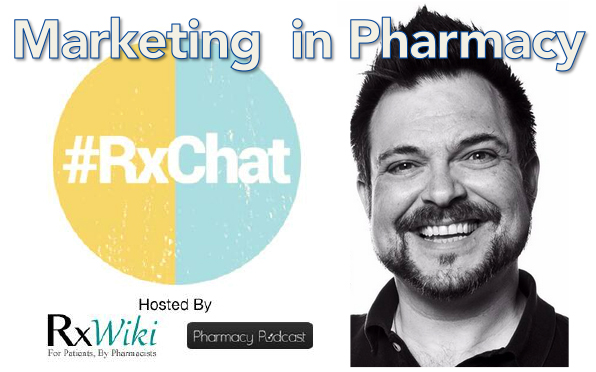 Pharmacy Podcast Episode 141 #RxChat Marketing your Pharmacy