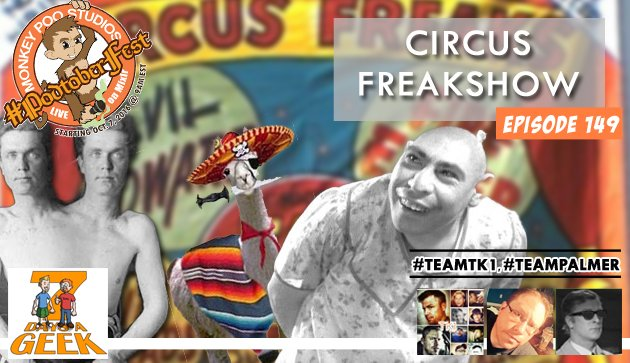 Episode 149:Circus Freakshow
