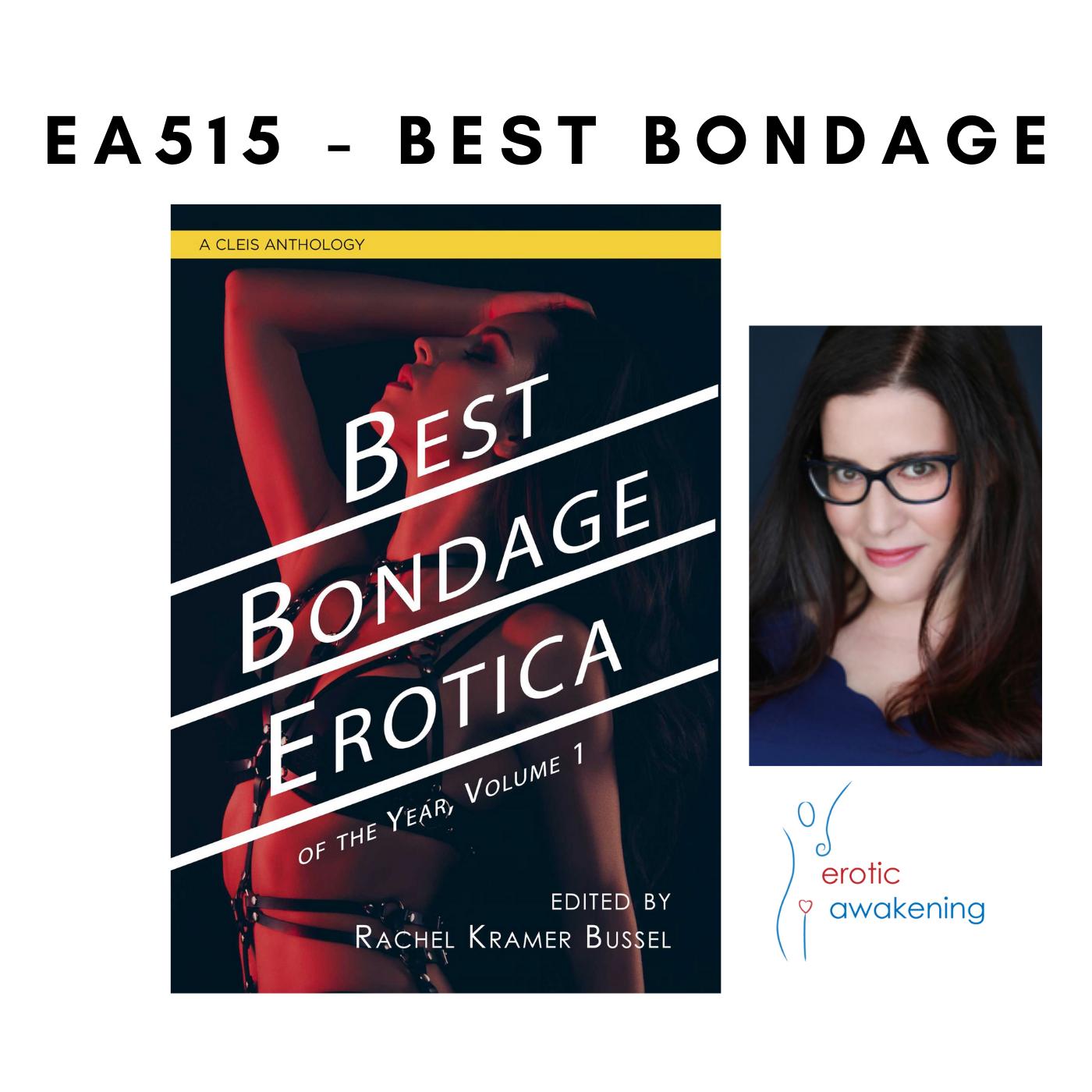 Erotic Awakening Podcast - EA515 - Best Bondage