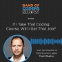 """Artwork for 020 Question: """"If You Take That Coding Course, Will You Get That Job?"""" with Feyzi Bagirov"""