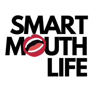 Smart Mouth Life