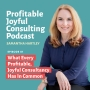 Artwork for EP01: What Every Profitable, Joyful Consultancy Has in Common