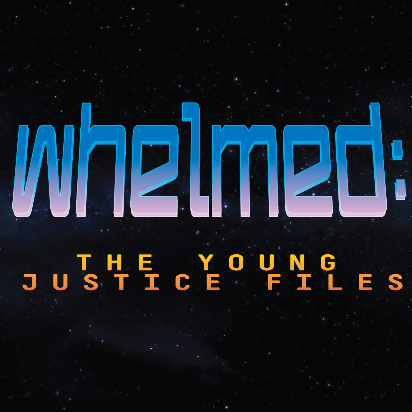 Whelmed :  the Young Justice files show art