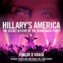 Artwork for Show 3035 Hillary's America: The Secret History of the Democratic Party Documentary Film