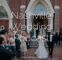 Artwork for Episode 104 - How To Make Your Reception Unforgettable - Anna and Jason - The 12 South Band