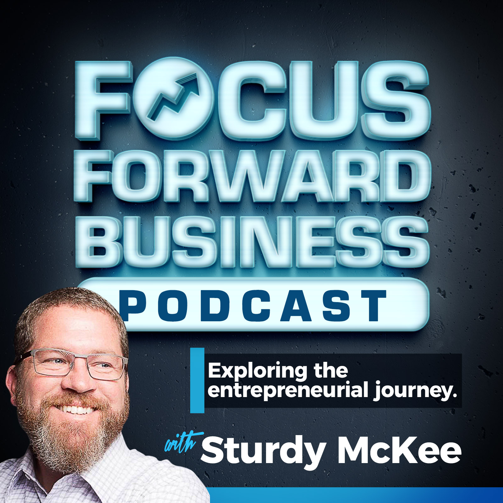 Focus Forward Podcast for Business Owners show art