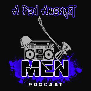 A Pod Amongst Men