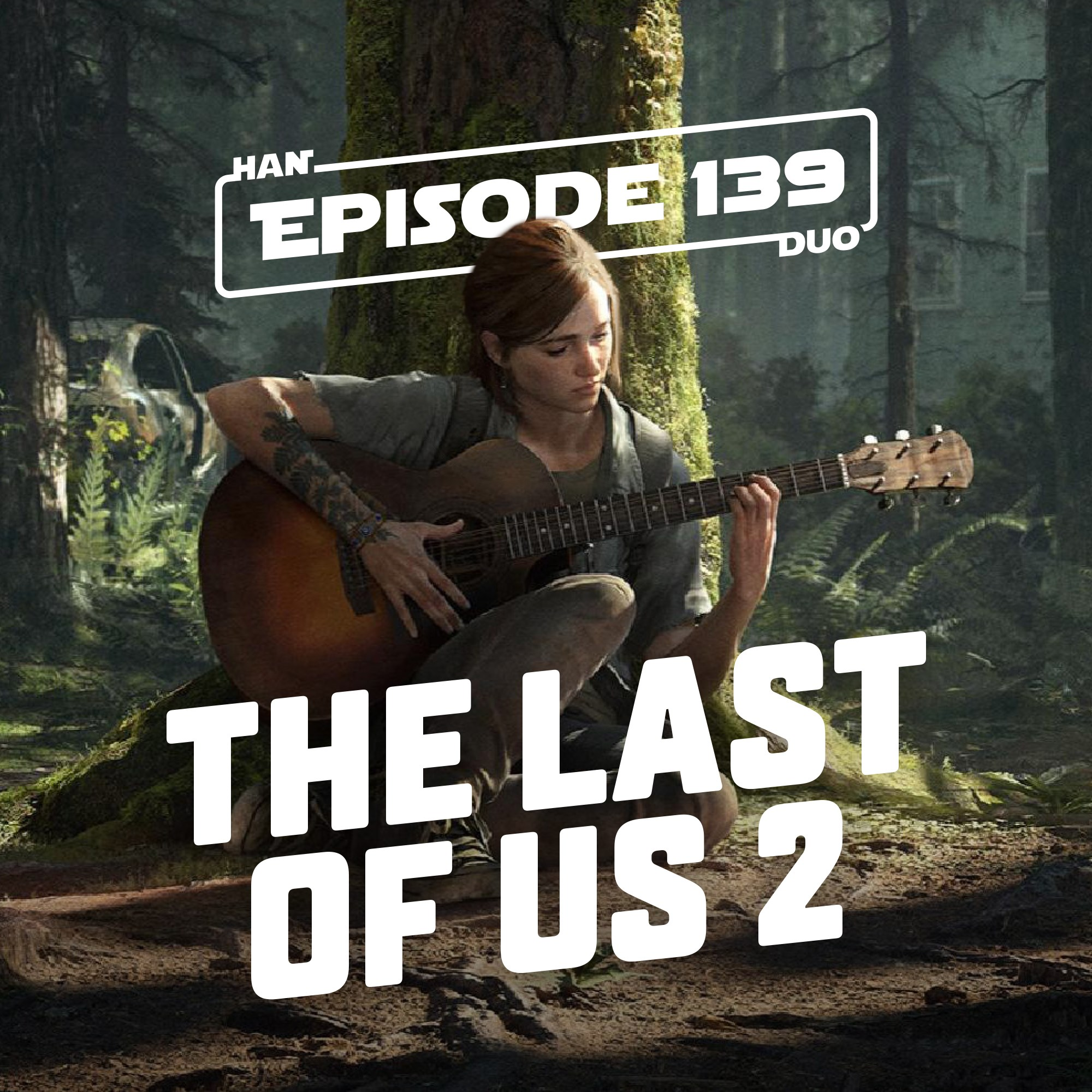 #139: The Last of Us 2, The Color out of Space, The Invisible Man