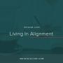 Artwork for Ep. 005   Living in Alignment with Meg O'Sullivan