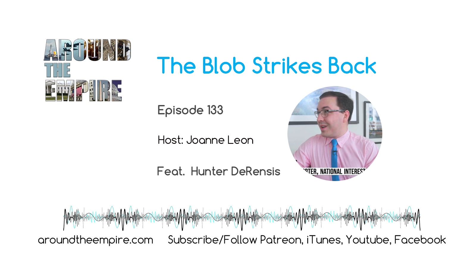 Ep 133 The Blog Strikes Back feat Hunter DeRensis