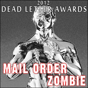Mail Order Zombie #203 - 5th Annual Dead Letter Awards
