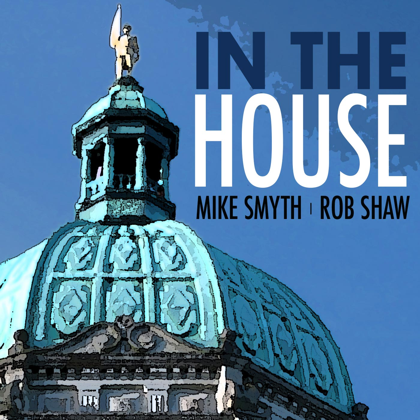 In The House with Mike Smyth and Rob Shaw show art