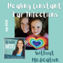 Artwork for #14 Healing Constant Ear Infections without Medication Sarah H Stephens