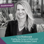 Artwork for Liza Rodewald - Fueling the Future of Work with Madskills On Demand Talent