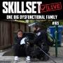 Artwork for Skillset Live Episode #165: One Big Dysfunctional Family