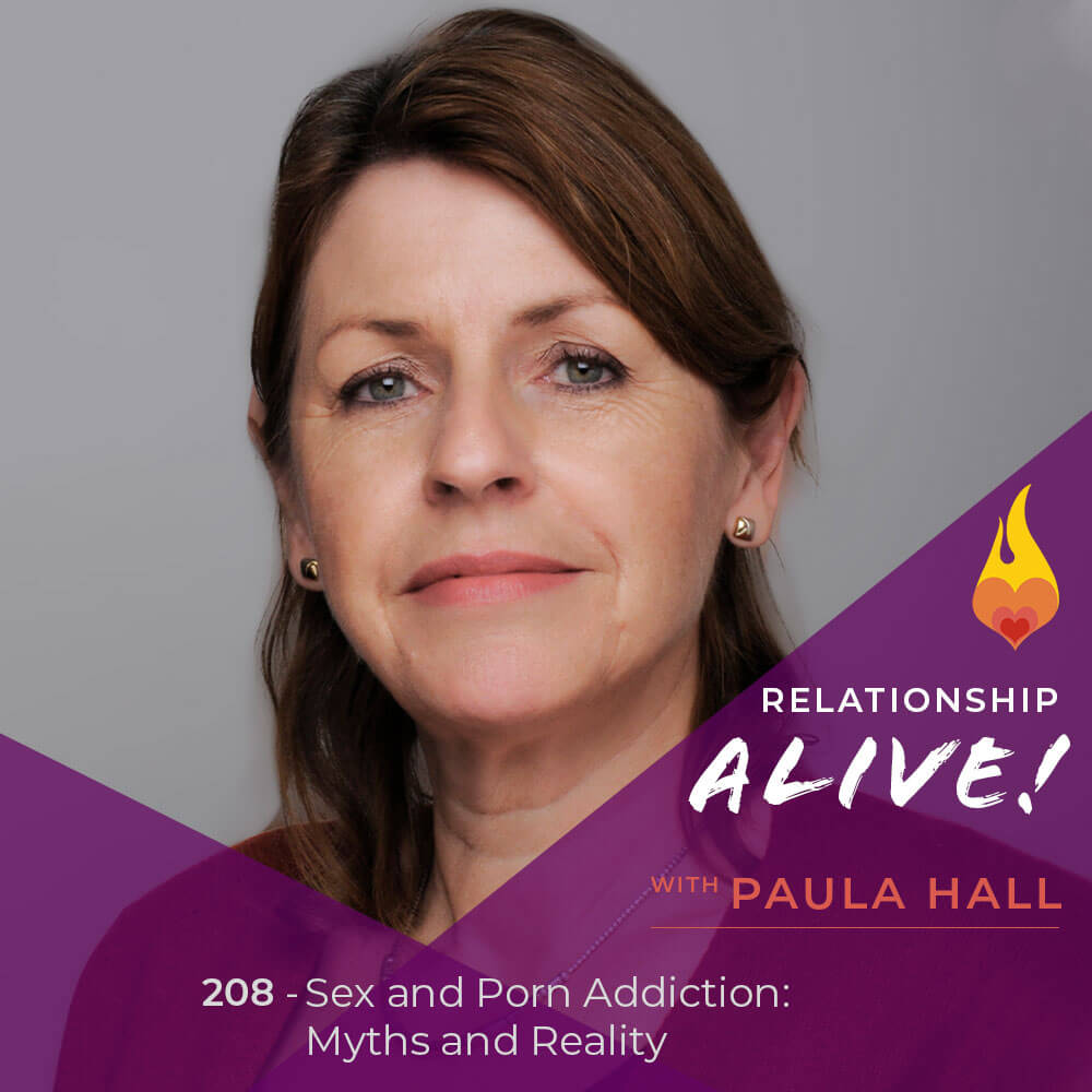208: Sex and Porn Addiction - Myths and Reality - with Paula Hall