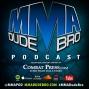 Artwork for MMA Dude Bro - Episode 160 (with guest DeAnna Bennett)
