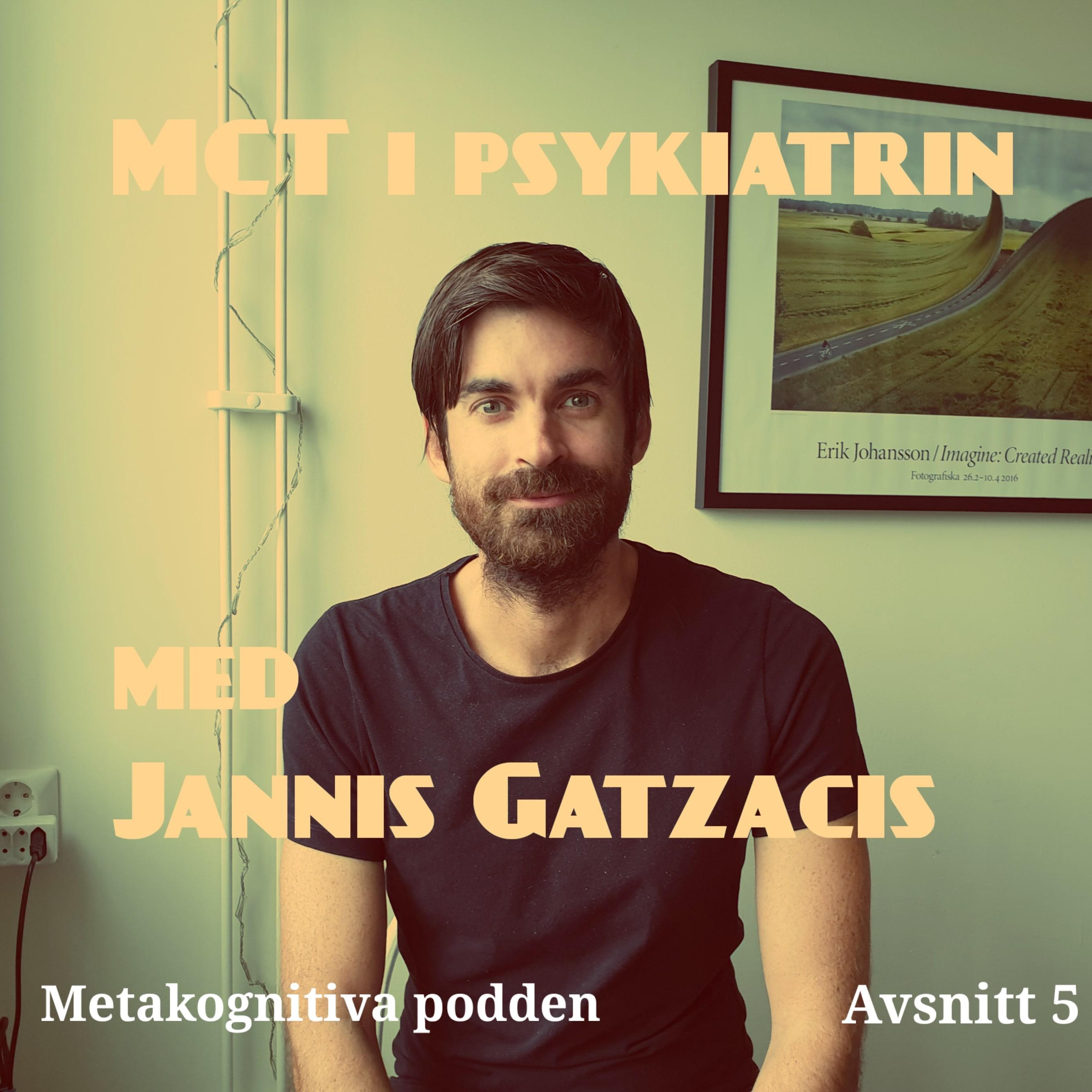 5. MCT i psykiatrin, med Jannis Gatzacis