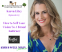 Artwork for Karen Litzy- How to Sell Your Vision to  a Broad Audience