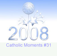 Catholic Moments #31 - New Year, New Opportunities