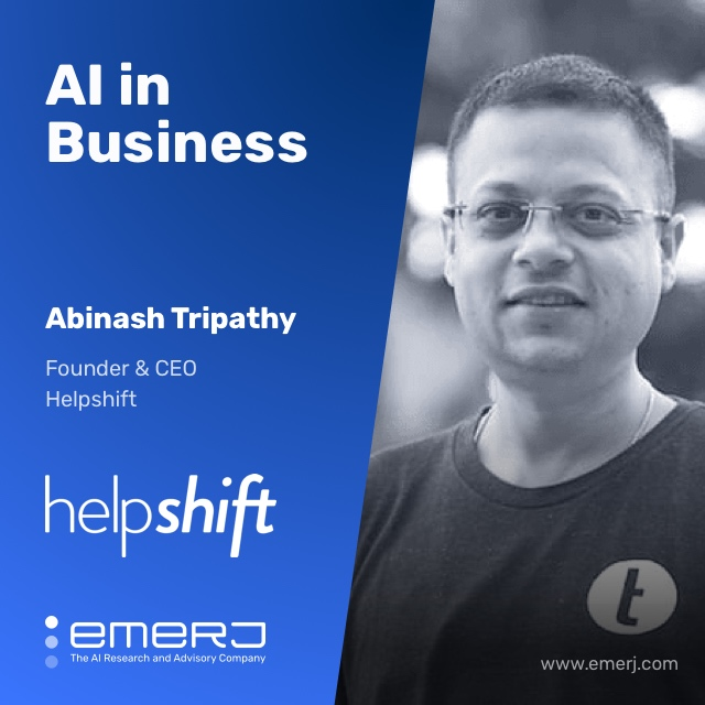 Who's Adopting AI for Chat and Customer Support? - with Abinash Tripathy of Helpshift