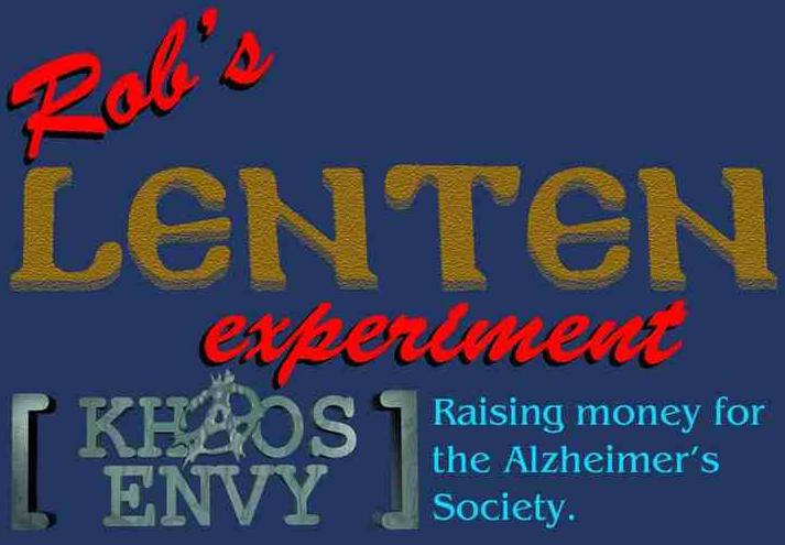 Rob's Lenten Experiment.