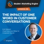 Artwork for The Impact Of One Word In Customer Conversations