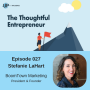 Artwork for EP 027 Stefanie LaHart Explores the Importance of Social Media Marketing
