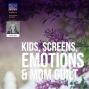 Artwork for Kids, Screens & Mom Guilt
