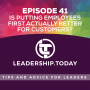 Artwork for Episode 41 - Is Putting Employees First Actually Better For Customers?