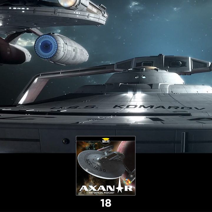 Axanar: The Official Podcast : 18: He Gives Good Nacelle