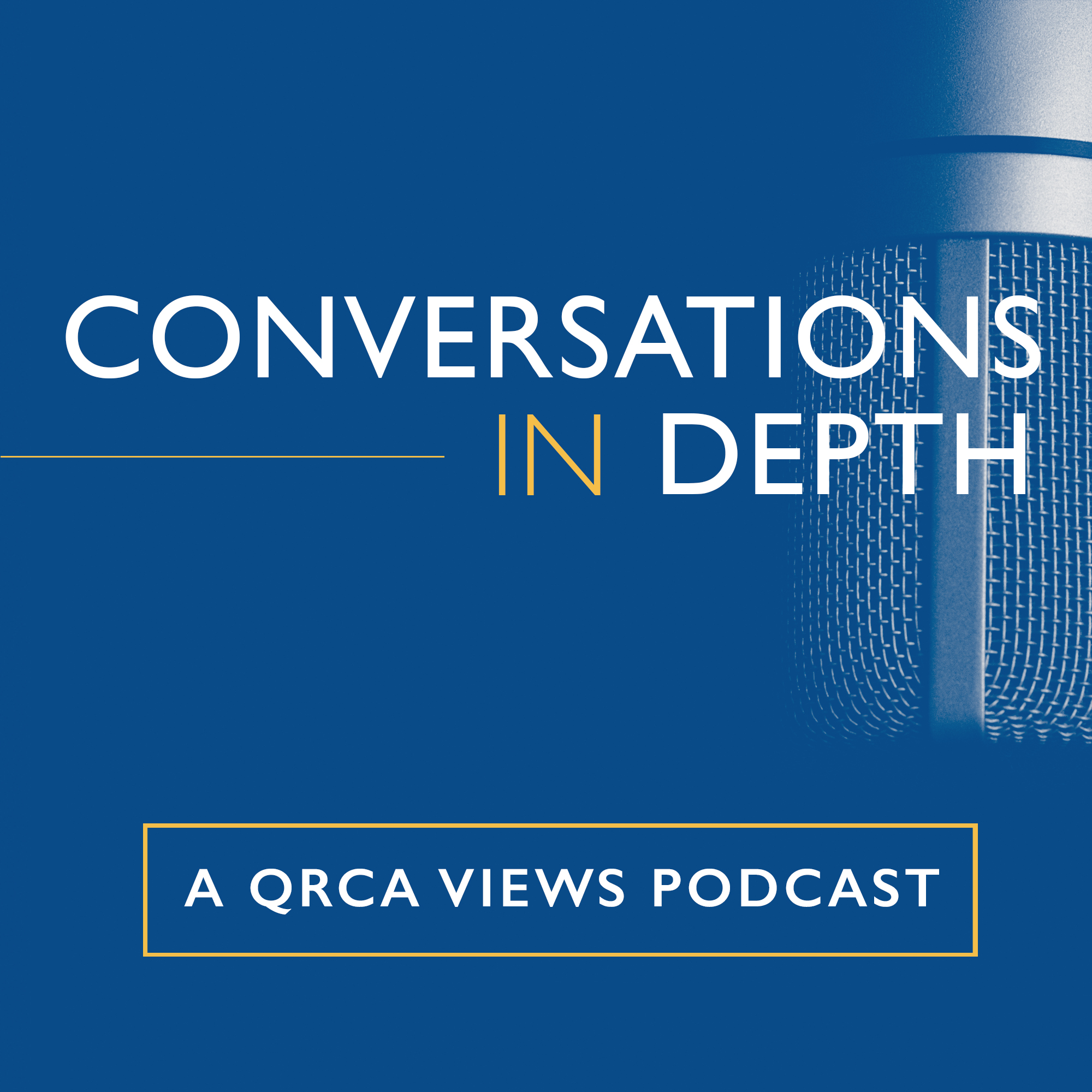 Conversations in Depth: A QRCA Views Podcast show art