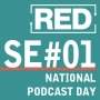 """Artwork for RED SE001: National Podcast Day and """"Holiday Marketing"""""""