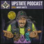 Artwork for Upstate Podcast EP10: Woody Watts
