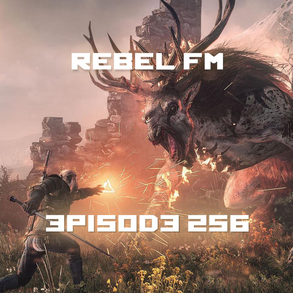 Rebel FM Episode 256 - 05/15/2015