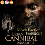 Artwork for MovieFaction Podcast - Urban Cannibal Massacre
