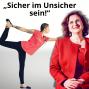 """Artwork for Folge 94: """"Sicher im Unsicher sein!"""" – Nathalie Sander, Marketing Kommunikationsfachfrau, Hatha-Yoga-Lehrerin, hochsensibel"""