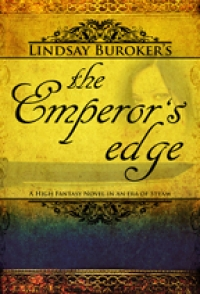 Cover for 'The Emperor's Edge (a high fantasy novel in an era of steam)'