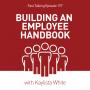 Artwork for 197: Building an Employee Handbook: Kaylista White